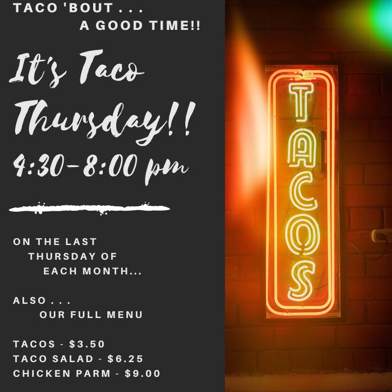 Last Thursday Each Month - Taco Night