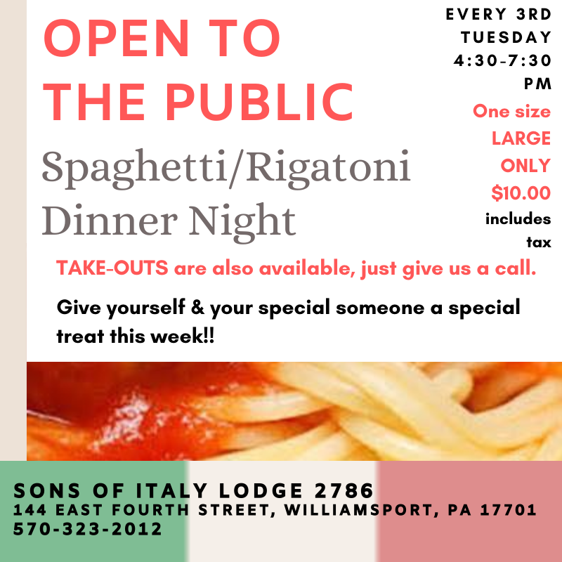 Open to the Public Spaghetti/Rigatoni Dinner - Every 3rd Tuesday - 4:30-7:30 PM